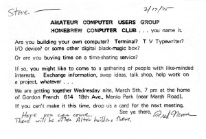"""Invitation to First Homebrew Computer Club meeting"" by Gotanero - Own work. Licensed under CC BY-SA 3.0 via Wikimedia Commons - https://commons.wikimedia.org/wiki/File:Invitation_to_First_Homebrew_Computer_Club_meeting.jpg#mediaviewer/File:Invitation_to_First_Homebrew_Computer_Club_meeting.jpg"